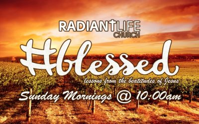 Our current message series is #Blessed; Lessons from the Beatitudes of Jesus.